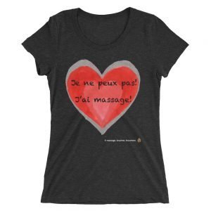 French – Je ne peux pas! J'ai massage! Ladies' short sleeve t-shirt