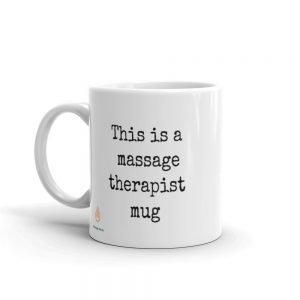 This is a massage therapist Mug