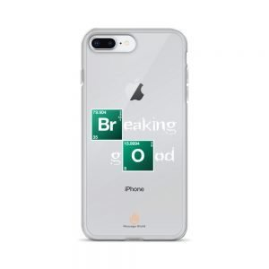 Breaking Good – White Letters – Transparent iPhone Case