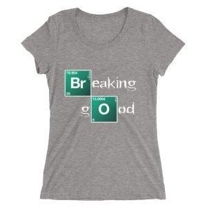 Breaking Good – Ladies' short sleeve t-shirt