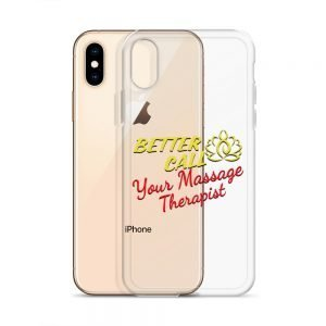 Better Call your Massage Therapist iPhone Case
