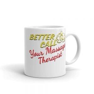 Better call your Massage Therapist Mug